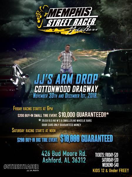 Cottonwood Dragway Presents JJ's Arm Drop