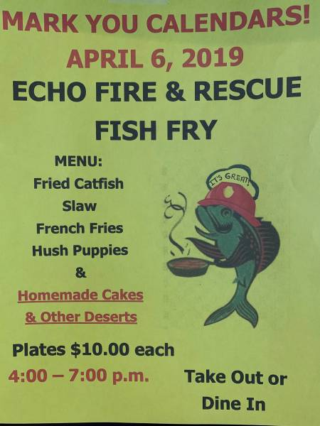Echo Fire Rescue Annual Fish Fry Set for April 6th