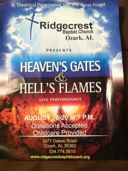 Ridgecrest Baptist Church in Ozark Presents Heaven's Gates & Hell's Flames
