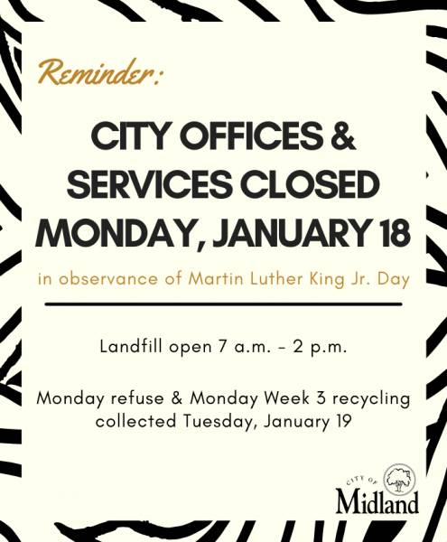 Midland City Offices & Service Colsed Monday January 18,2021