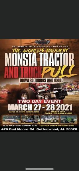 Truck and Tractor Pull at Dothan Motor Speedway this Saturday and Sunday!!