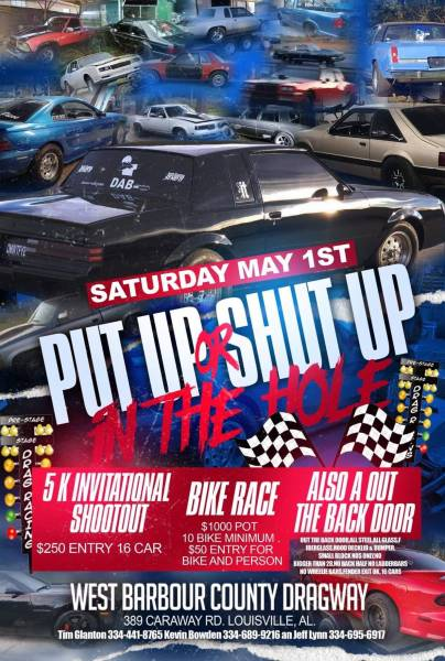 West Barbour County Dragway to Host - Put Up or Shut Up