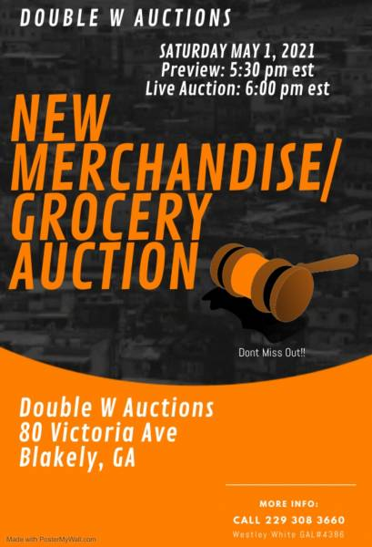 New Merchandise- Grocery Auction Set for Tomorrow