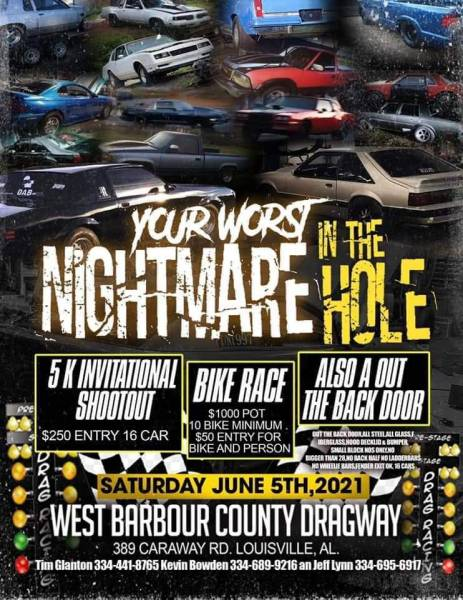 West Barbour County Dragway Your Worst Nightmare in the Hole