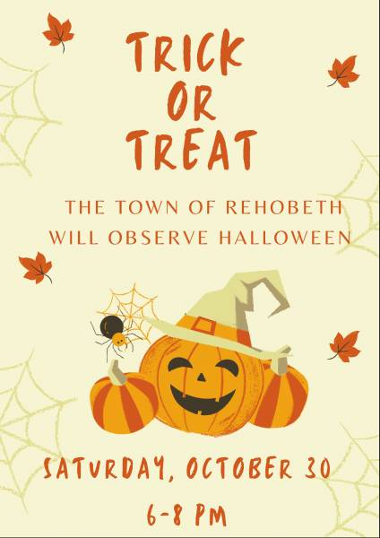 The Town of Rehobeth Trick or Treat