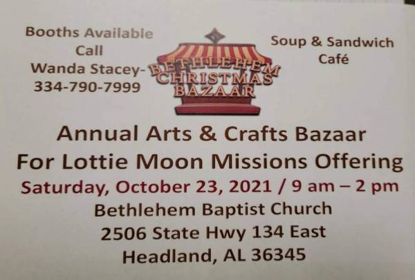 Bethlehem Baptist Church Annual Arts & Crafts Bazaar for Loyyie Moon Missions Offering